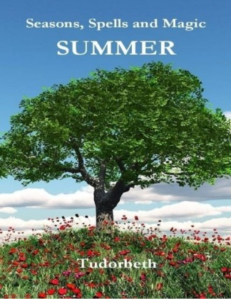 Seasons, Spells and Magic: Summer