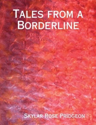 Tales from a Borderline