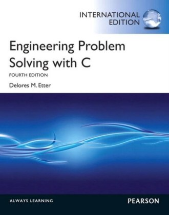 Engineering Problem Solving with C: International Edition