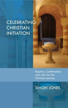 Celebrating Christian Initiation