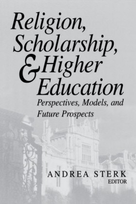 Religion, Scholarship, and Higher Education