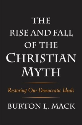 Rise and Fall of the Christian Myth