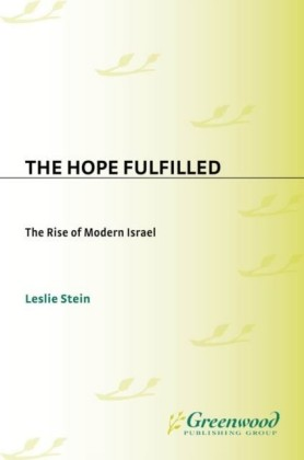 Hope Fulfilled: The Rise of Modern Israel