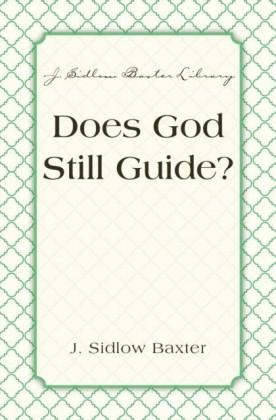 Does God Still Guide?