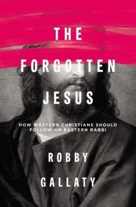 Forgotten Jesus