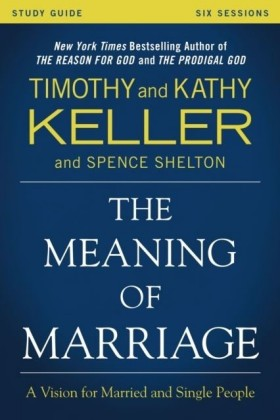 Meaning of Marriage Study Guide