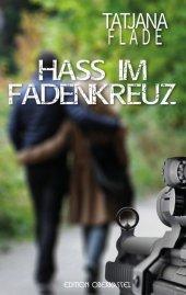Hass im Fadenkreuz Cover