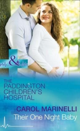 Their One Night Baby (Mills & Boon Medical) (Paddington Children's Hospital, Book 1)