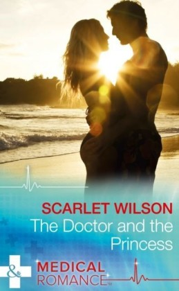 Doctor And The Princess (Mills & Boon Medical)