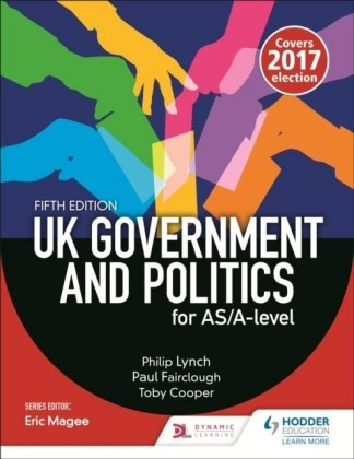 UK Government and Politics for AS/A-level (Fifth Edition)