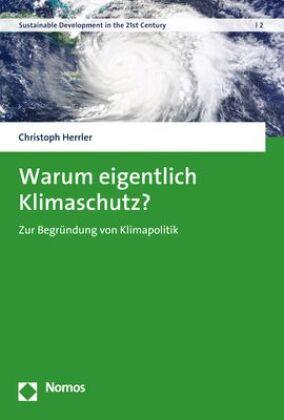 Warum eigentlich Klimaschutz?