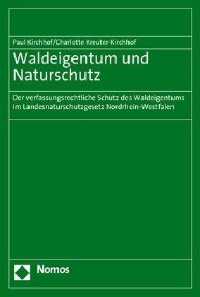 Waldeigentum und Naturschutz