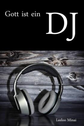 Gott ist ein DJ