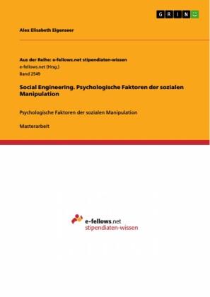 Social Engineering. Psychologische Faktoren der sozialen Manipulation