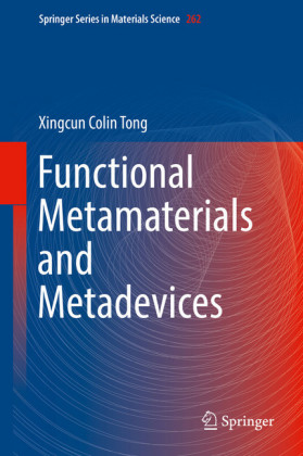 Functional Metamaterials and Metadevices