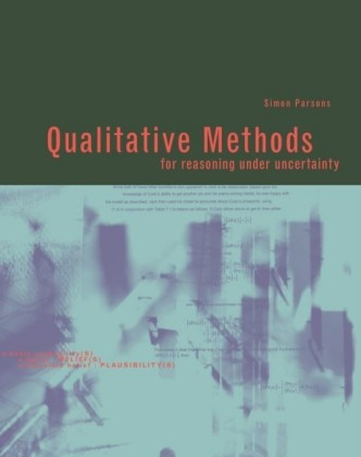 Qualitative Methods for Reasoning under Uncertainty