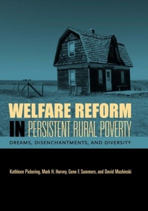 Welfare Reform in Persistent Rural Poverty