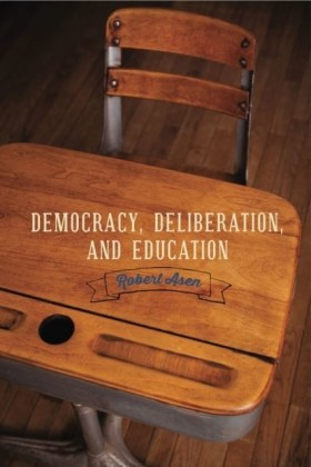 Democracy, Deliberation, and Education