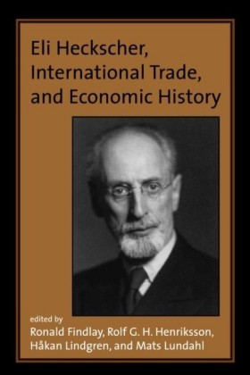 Eli Heckscher, International Trade, and Economic History