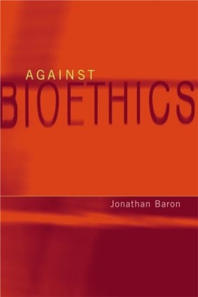 Against Bioethics