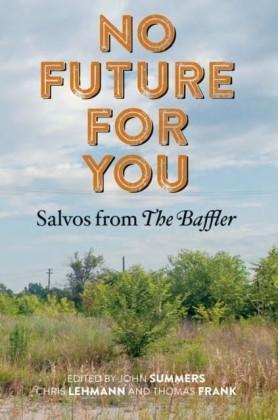 No Future for You