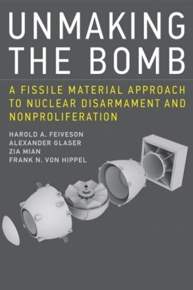 Unmaking the Bomb