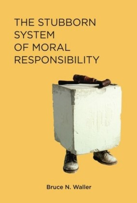 Stubborn System of Moral Responsibility