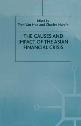 Causes and Impact of the Asian Financial Crisis