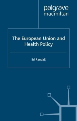 European Union and Health Policy