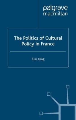 Politics of Cultural Policy in France