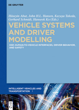 Vehicle Systems and Driver Modelling