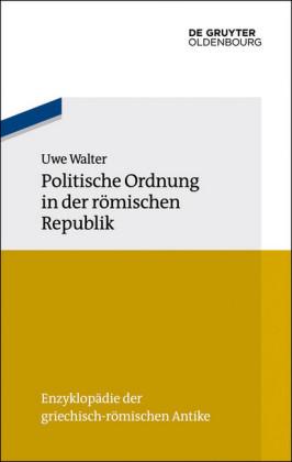 Politische Ordnung in der römischen Republik