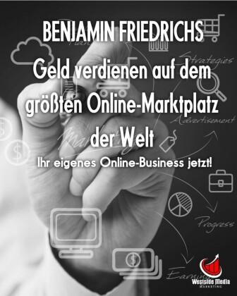 Geld verdienen auf dem größten Online-Marktplatz der Welt