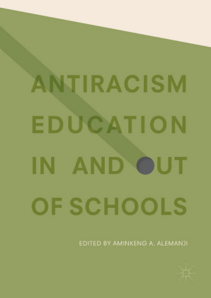 Antiracism Education In and Out of Schools