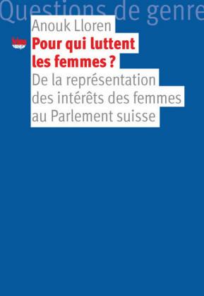 Pour qui luttent les femmes?