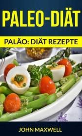 Paleo-Diat (Palao: diat rezepte)