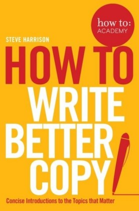 How To Write Better Copy