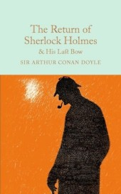 Return of Sherlock Holmes & His Last Bow