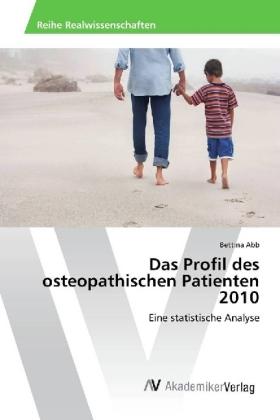 Das Profil des osteopathischen Patienten 2010