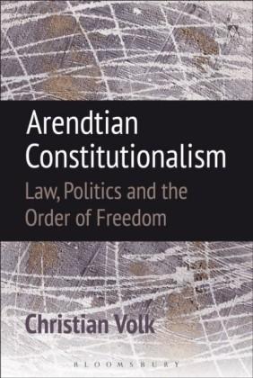 Arendtian Constitutionalism
