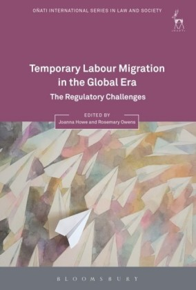 Temporary Labour Migration in the Global Era