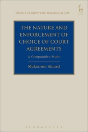 Nature and Enforcement of Choice of Court Agreements