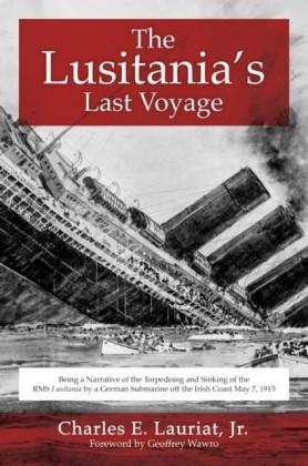 Lusitania's Last Voyage