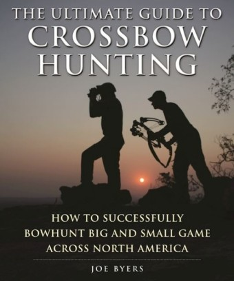 Ultimate Guide to Crossbow Hunting