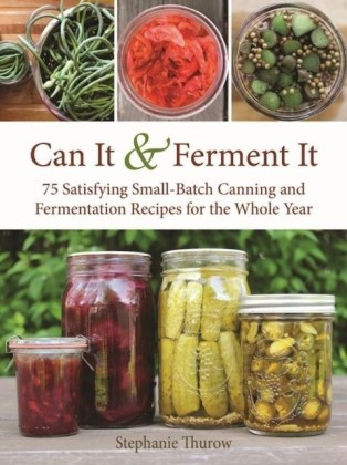 Can It & Ferment It