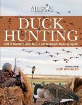 Wildfowl Magazine's Guide to Duck Hunting