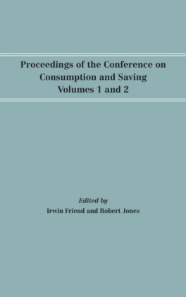 Proceedings of the Conference on Consumption and Saving, Volumes 1 and 2