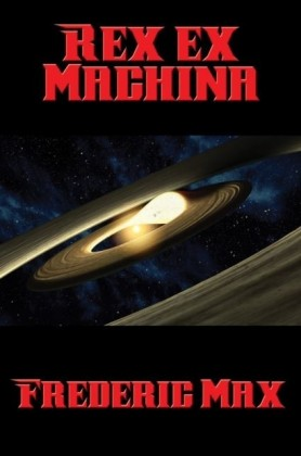 Rex ex Machina
