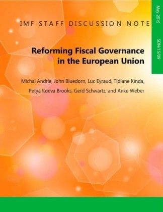 Reforming Fiscal Governance in the European Union