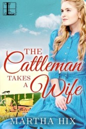 Cattleman Takes a Wife